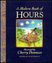 A Modern Book of Hours - Cherry Denman
