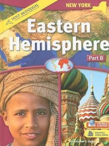 New York Holt McDougal Eastern Hemisphere, Part B - Christopher Salter