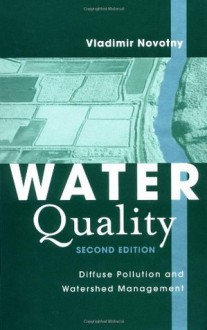 Water Quality: Diffuse Pollution and Watershed Management - Vladimir Novotny