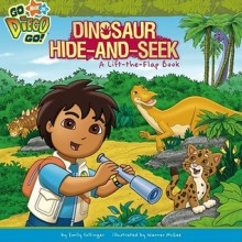 Dinosaur Hide-and-Seek: A Lift-the-Flap Book - Emily Sollinger, Warner McGee
