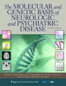 The Molecular And Genetic Basis Of Neurological Disease - Roger N. Rosenberg, Salvatore DiMauro, Robert L. Barchi