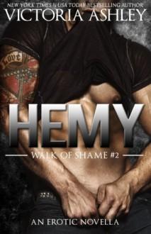 Hemy (Walk Of Shame #2) (Volume 2) - Victoria Ashley, Charisse Spiers, Clarise Tan