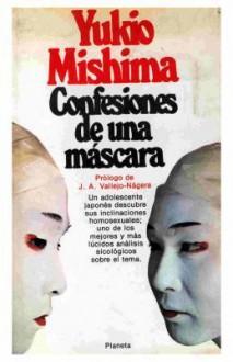 Confesiones de Una Mascara - Yukio Mishima