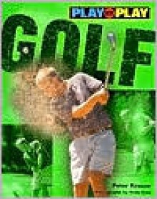 Play By Play Golf - Peter Krause
