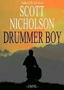Drummer Boy - Scott Nicholson