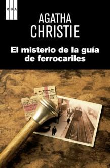 El misterio de la guía de ferrocarriles - Agatha Christie