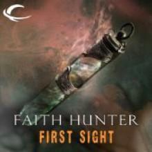 First Sight: A Jane Yellowrock Story - Faith Hunter, Khristine Hvam