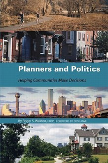 Planners and Politics - Roger Waldon