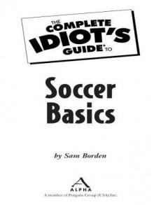 Soccer Basics - Sam Borden