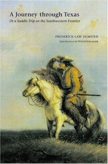 A Journey Through Texas - Witold Rybczyński, Frederick Law Olmsted