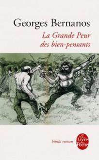 La Grande peur des bien-pensants - Georges Bernanos