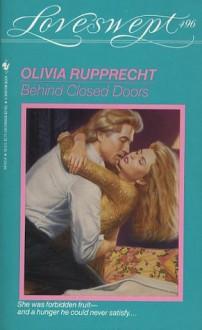 Behind Closed Doors - Olivia Rupprecht
