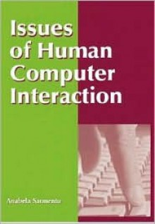 Issues of Human Computer Interaction - Anabela Sarmento