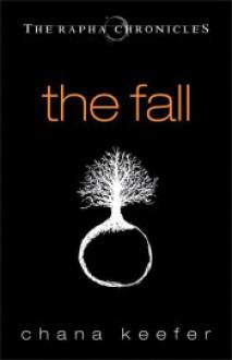 The Fall - Chana Keefer