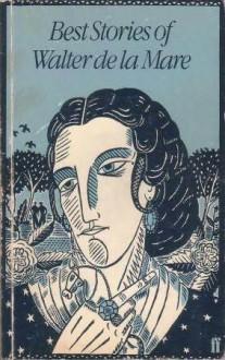 Best Stories of Walter De La Mare - Walter de la Mare