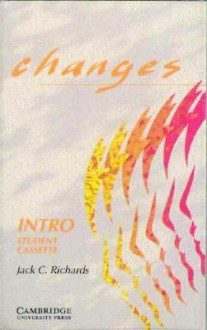 Changes Intro Student Cassette: English For International Communication (Audio) - Jack C. Richards