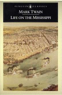 Life on the Mississippi - James M. Cox, Mark Twain