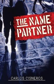 The Name Partner - Carlos Cisneros