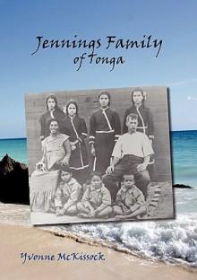 Jennings Family of Tonga - Yvonne Mckissock