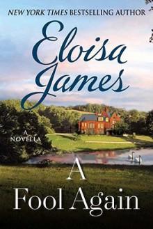 A Fool Again - Eloisa James
