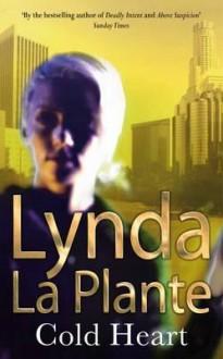 Cold Heart - Lynda La Plante