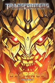 Transformers: Revenge of the Fallen: Defiance, Volume 4 - Chris Mowry, Duendes del Sur