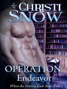 Operation: Endeavor - Christi Snow
