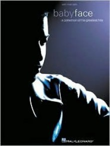 Babyface: A Collection of His Greatest Hits - Babyface