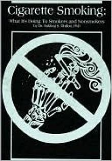 Cigarette Smoking - Sukhraj S. Dhillon