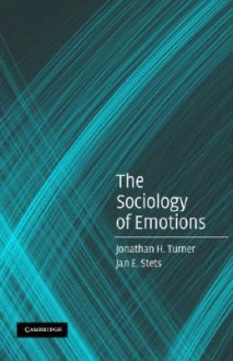 The Sociology of Emotions - Jonathan H. Turner