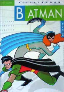 Petualangan Batman: Buku Ketiga - Kelley Puckett, Mike Parobeck, Rick Burchett