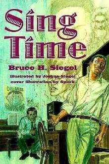 Sing Time - Bruce H. Siegel
