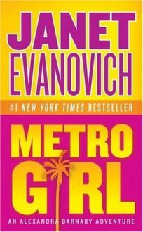 Metro Girl - Janet Evanovich