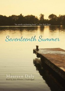 Seventeenth Summer (Audio) - Maureen Daly, Julia Whelan