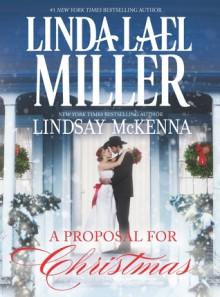 A Proposal for Christmas: State SecretsThe Five Days of Christmas - Linda Lael Miller, Lindsay McKenna