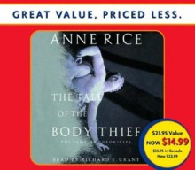 The Tale of the Body Thief - Anne Rice, Richard Grant
