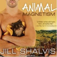 Animal Magnetism - Karen White,Jill Shalvis