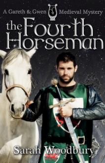 The Fourth Horseman - Sarah Woodbury