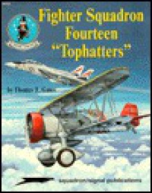 "Fighter Squadron Fourteen ""Tophatters"" - Thomas F. Gates"