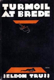 Turmoil at Brede - Seldon Truss