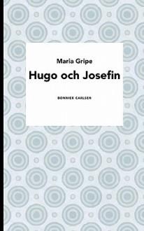 Boken om Hugo och Josefin - Maria Gripe