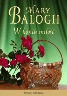 W końcu miłość - Mary Balogh