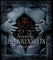 Steampunk: Frankenstein - Mary Shelley, Zdenko Bašić, Manuel Sumberac