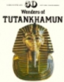 50 Wonders of Tutankhamun - David P. Silverman