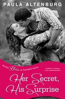 Her Secret, His Surprise (Entangled Bliss) - Paula Altenburg