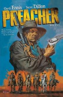 Preacher Book Three - Garth Ennis,Steve Dillon