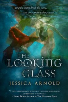 The Looking Glass - Jessica Arnold