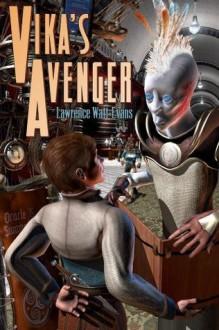 Vika's Avenger - Lawrence Watt-Evans