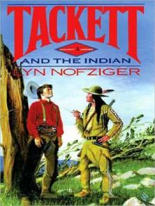 Tackett and the Indian: Tackett Series, Book 4 (MP3 Book) - Lyn Nofziger, Lloyd James