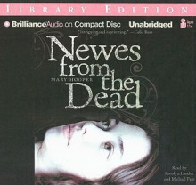 Newes from the Dead - Mary Hooper, Rosalyn Landor and Michael Page